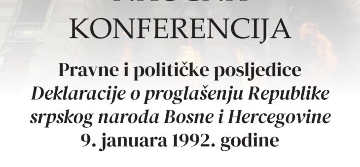 """Održana konferencija """"Pravne i političke posljedice Deklaracije o proglašenju Republike srpskog naroda Bosne i Hercegovine 9. januara 1992. godine"""""""