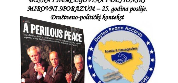 """Izložba """"BOSNA I HERCEGOVINA I DEJTONSKI MIROVNI SPORAZUM – 25. godina poslije. Društveno-politički kontekst"""""""